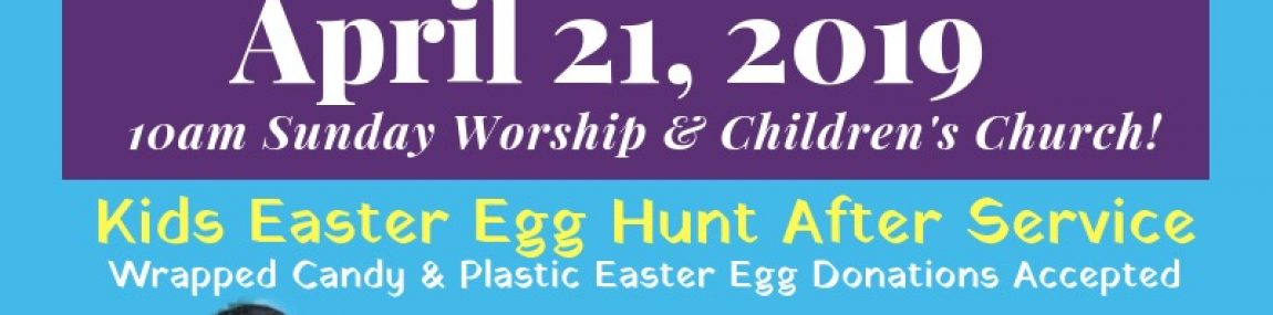 "LOVE AME Church ""Kids Easter Egg Hunt After Service"""